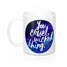 You Cruel Wicked Thing Mug - Court of Mist and Fury