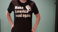 Make America Read Again Shirt-- Readers for change