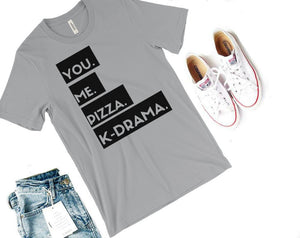 You, Me, Pizza, K-Drama Shirt