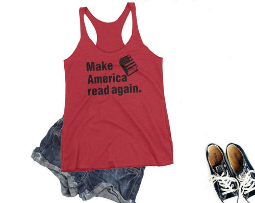 Make America Read Again Tank Top-- Readers for change
