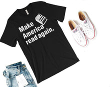 SALE Make America Read Again Shirt-- Readers for change