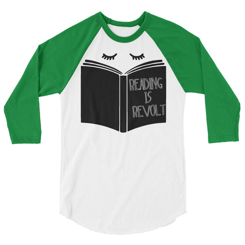 Reading is Revolt Raglan-- Readers for Change