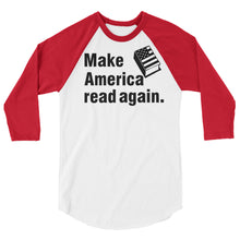 Make America Read Again Raglan-- Readers for change