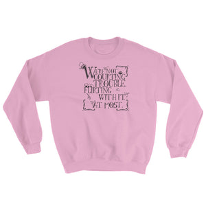 Courting Trouble Sweatshirt-- A Gentleman's Guide to Vice and Virtue