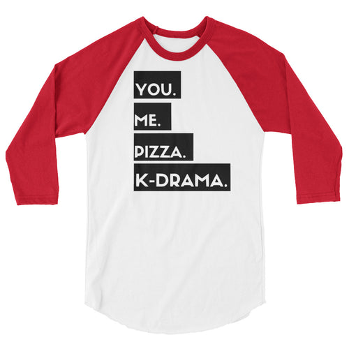 You, Me, Pizza, K-Drama Raglan