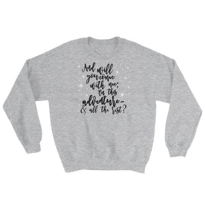 On This Adventure Sweatshirt-- A Court of Wings and Ruin