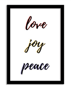 Quotes Framed Print - Love Joy Peace