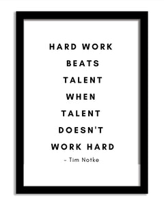 Quotes Framed Print - Hard Work Beats Talent