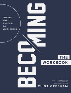 "The ""Becoming"" Workbook"