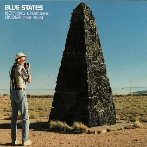 Blue States - Nothing Changes Under The Sun - 20 Year Anniversary Reissue (Memphis Industries)
