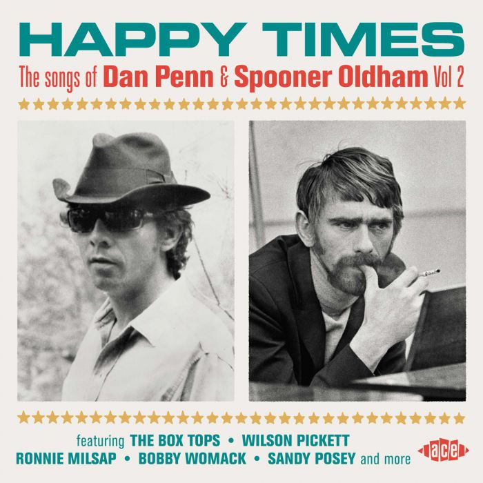 Various Artists - Happy Times - The Songs Of Dan Penn & Spooner Oldham Vol 2 (Ace)