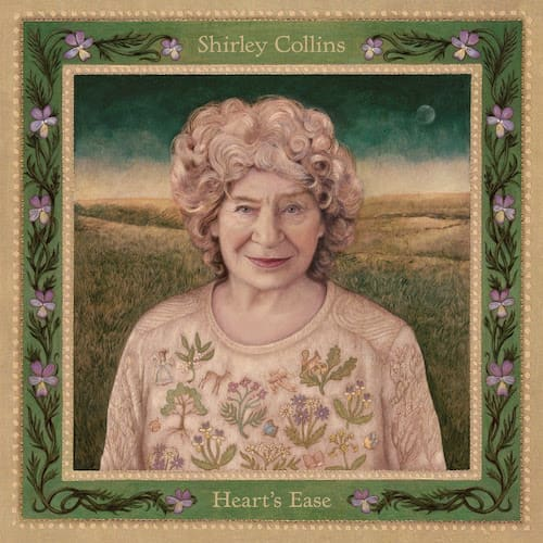 Shirley Collins - Heart's Ease (Domino Records)