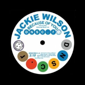 Jackie Wilson & Doris Kelley - Because Of You / You Don't Have To Worry (Deptford Northern Soul Club Records)