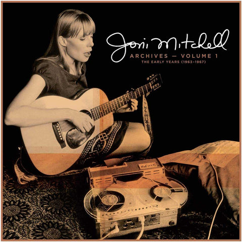 Joni Mitchell - Joni Mitchell Archives Vol. 1: The Early Years (1963 – 1967) (Rhino)