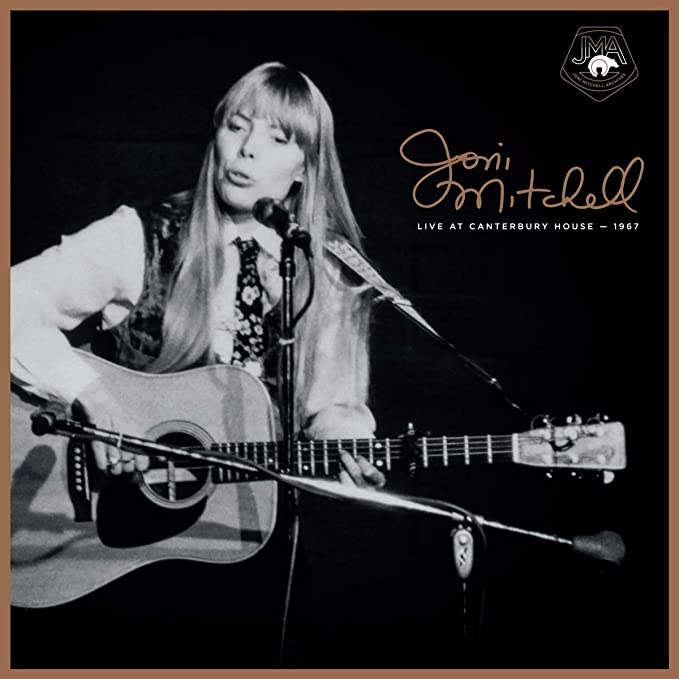 Joni Mitchell - Live at Canterbury House – 1967 (Rhino)