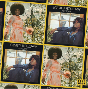 Loleatta Holloway - Loleatta / Cry To Me (Kent)
