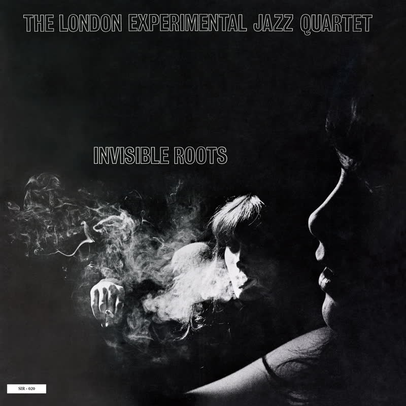 The London Experimental Jazz Quartet - Invisible Roots (The Round Table)