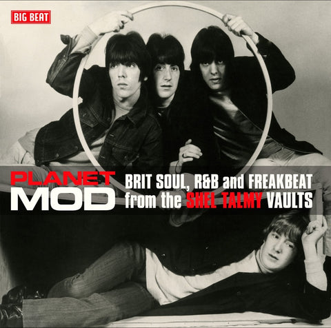 Planet Mod (Brit Soul, R&Band Freakbeat from the Shel Talmy Vaults) (Big Beat)