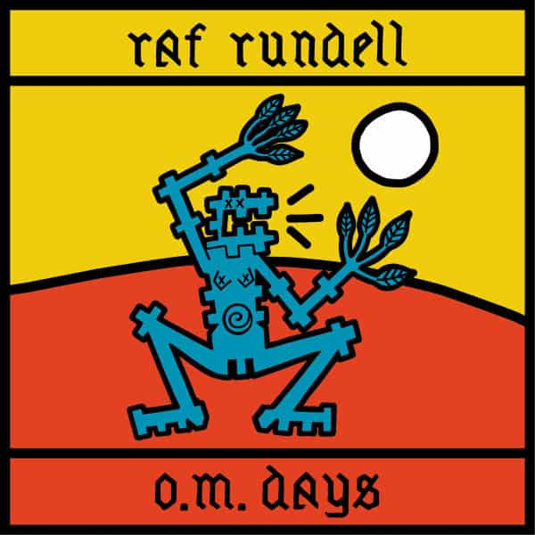 Raf Rundell - O.M. Days (Coloured 'Eco Wax' Vinyl) (Heavenly Recordings)