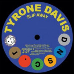 Tyrone David & Gene Chandler - Slip Away / There Was A Time (Deptford Northern Soul Club Records)