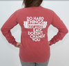 Believe In You Long Sleeve