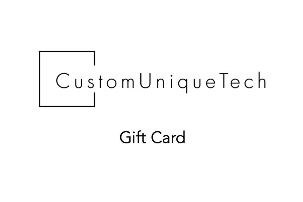 CustomUniqueTech Gift Card