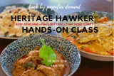 Hands-on Cooking Class (Heritage Hawker Delights Set 4)