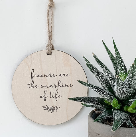 Friends Are The Sunshine Of Life_urban nest decor