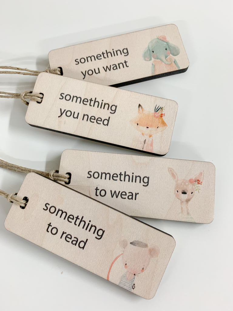 Gift tags. Something you want, something you need, something to wear, something to read