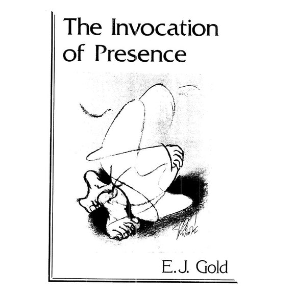 The Invocation of Presence