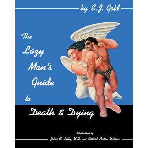 The Lazy Man's Guide to Death and Dying