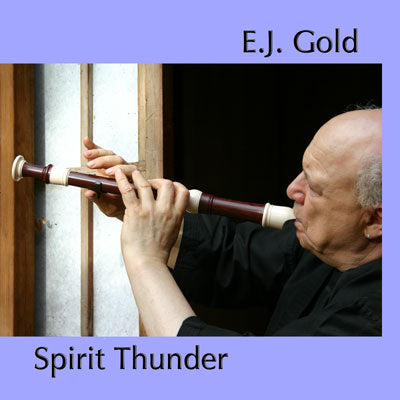 Spirit Thunder Transformative Zen Flute Music CD by E.J. Gold cover art