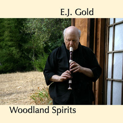 Woodland Spirits Transformative Music CD by E.J. Gold