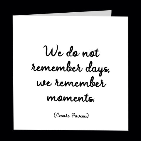 """we remember moments"" card"