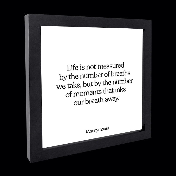 """life is not measured"" card"