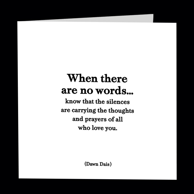 """when there are no words"" card"