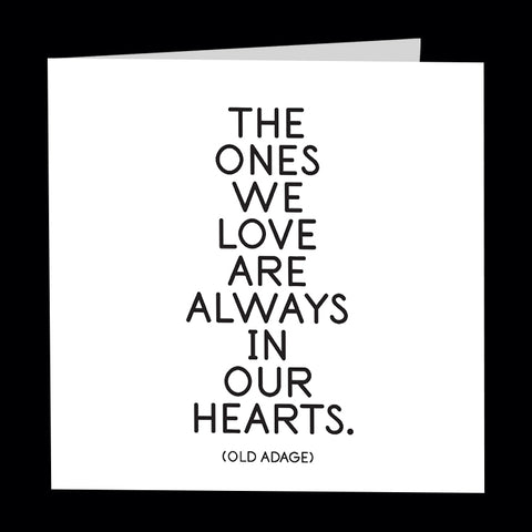 """the ones we love"" card"