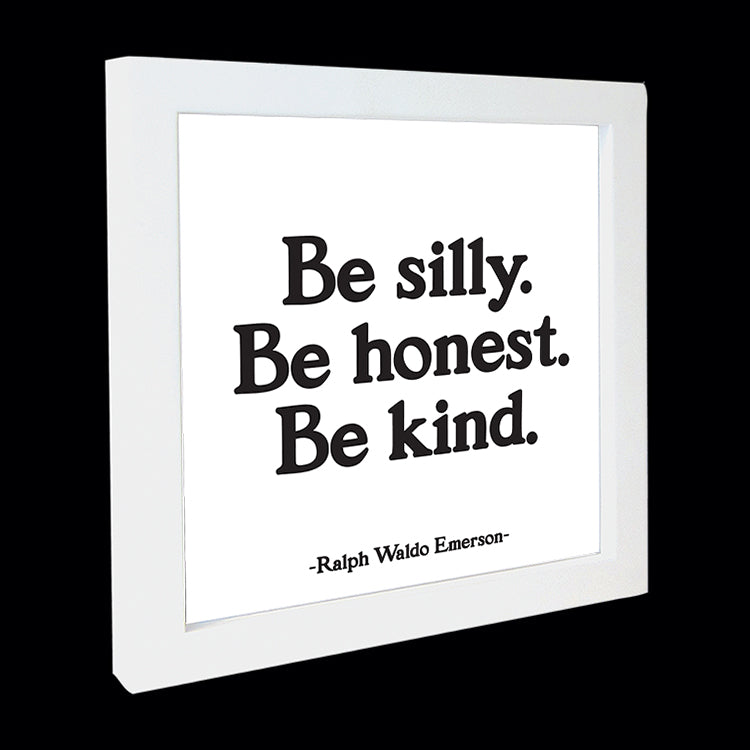 """be silly. honest. kind."" card"