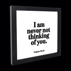 """i am never not thinking of you"" card"