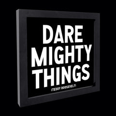 """dare mighty things"" card"