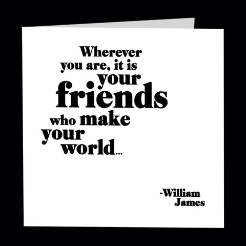 """friends make your world"" card"