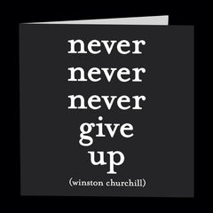 """never give up"" card"