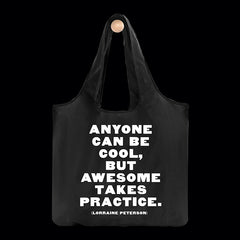 """anyone can be cool"" reusable bag"