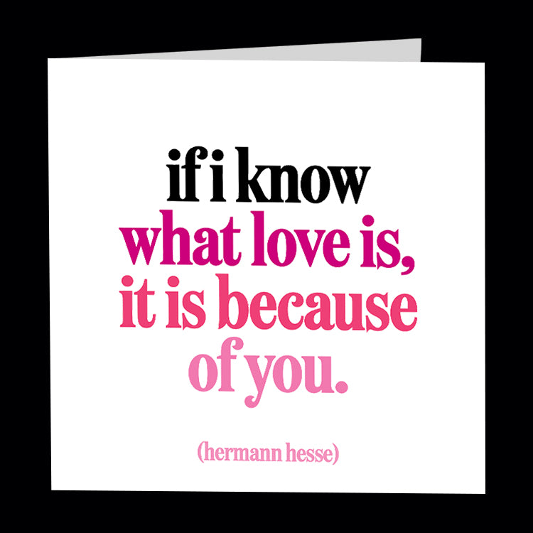 """if i know what love is"" card"
