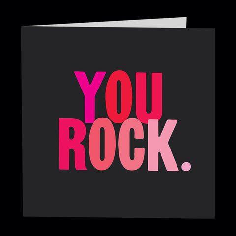 """you rock."" card"