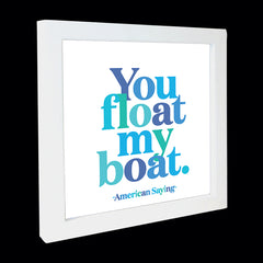 """you float my boat"" card"