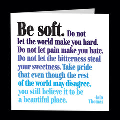 """be soft"" card"