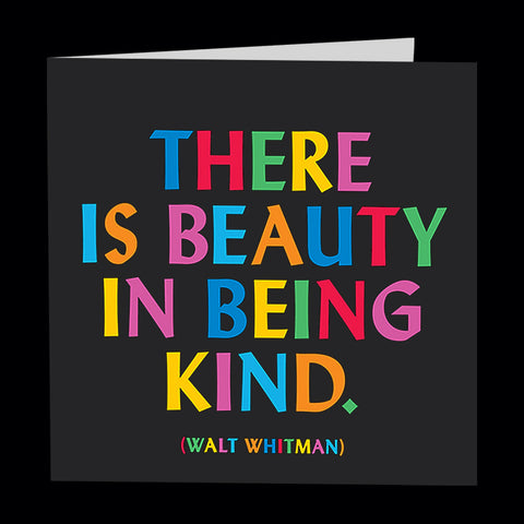 """beauty in being kind"" card"