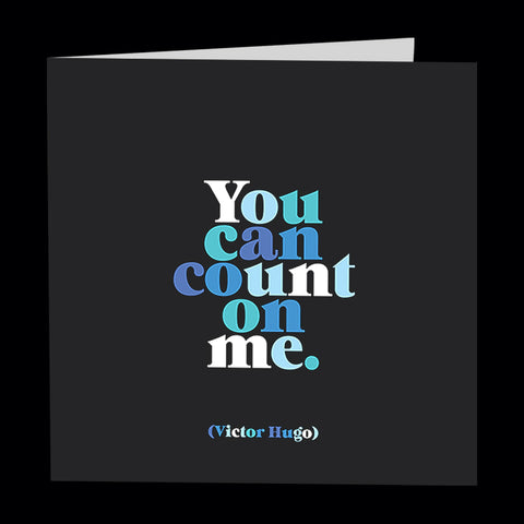 """you can count on me"" card"