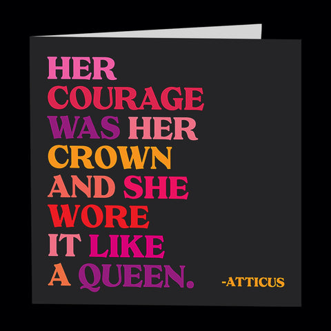 """her courage was her crown"" card"